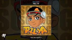 Tell Ya BY Soulja Boy